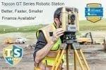 Topcon GT Series Robotic Slide